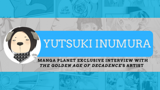 Photo of Manga Planet's Exclusive Interview with Yutsuki Inumura, The Golden Age of Decadence Artist