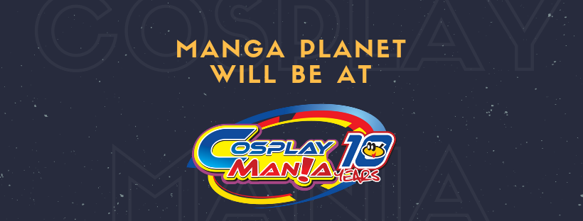 Photo of Manga Planet Attends Cosplay Mania 2018