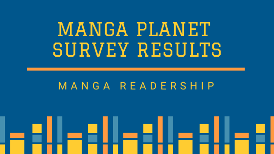 Photo of Manga Planet Community Survey #1 Responses