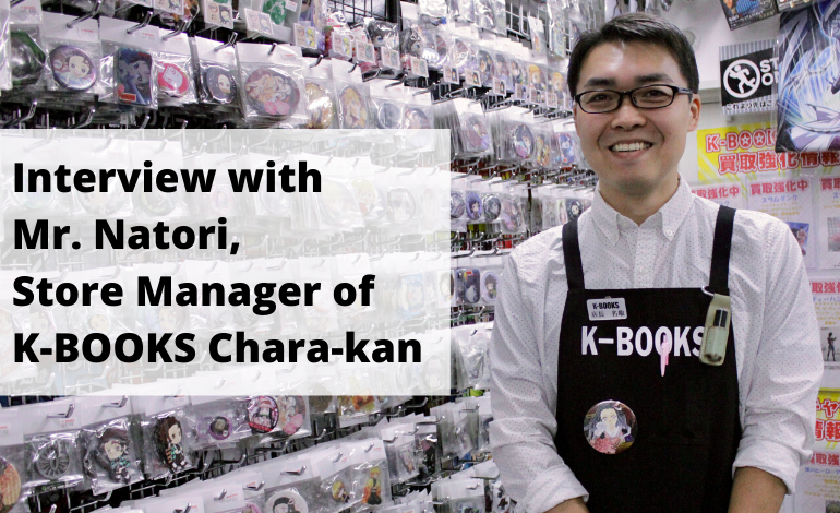 Interview with K-BOOKS Chara-kan Store Manager