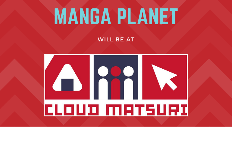 Photo of Manga Planet will be at Cloud Matsuri!