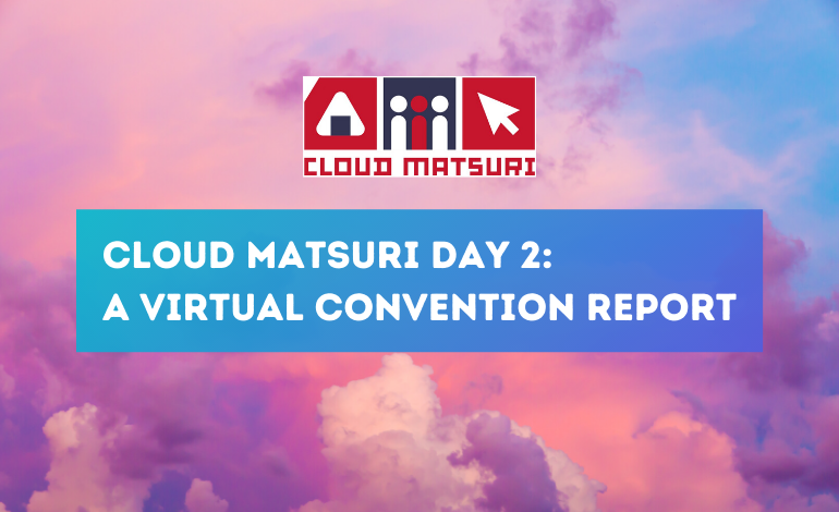 Photo of Cloud Matsuri Day 2: A Virtual Convention Report