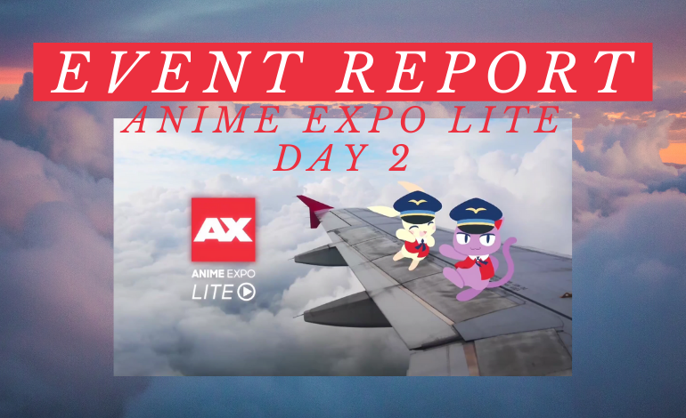 Photo of Event Report: Anime Expo Lite Day 2