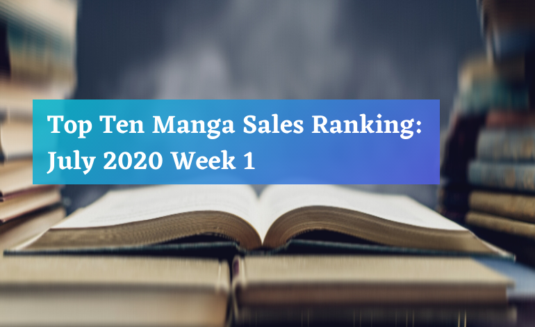 Top Ten Manga July