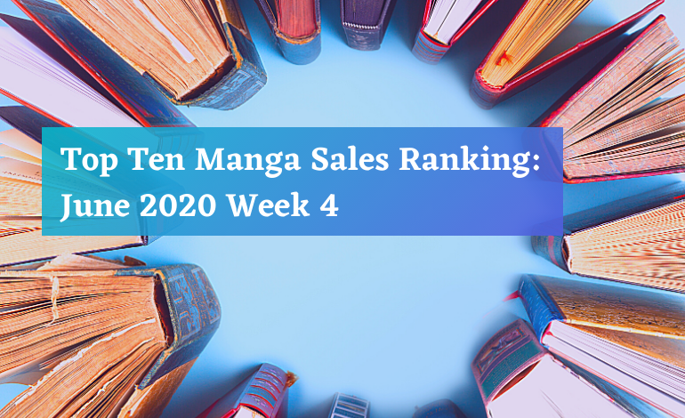 Photo of Top Ten Manga Sales Ranking: June 2020 Week 4