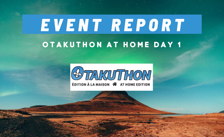 Photo of Otakuthon at Home Day 1: An Event Report