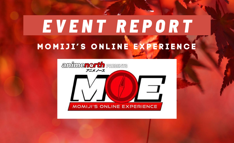 Photo of Event Report: Anime North presents Momiji's Online Experience