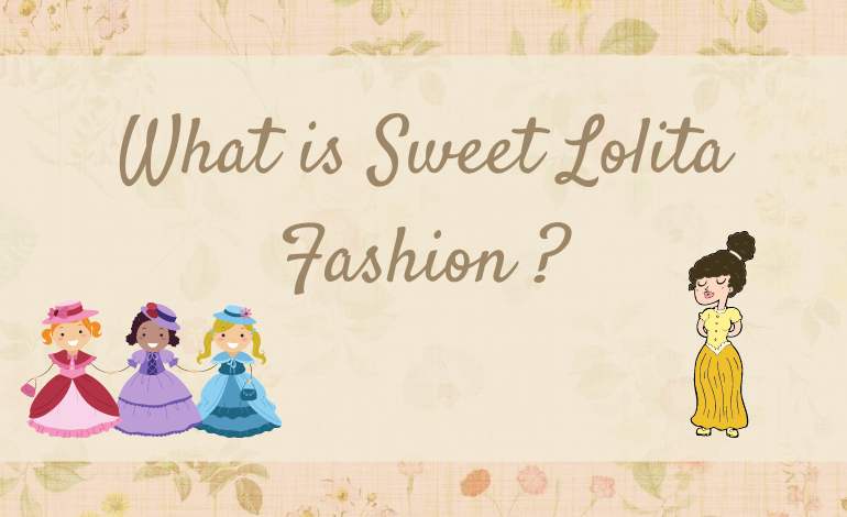 Photo of What is Sweet Lolita Fashion?