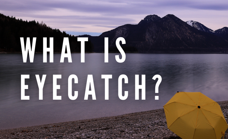 What is Eyecatch